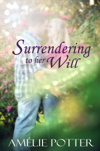 Surrendering to Her Will