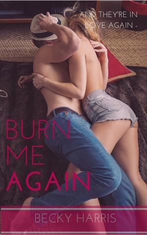 Burn Me Again