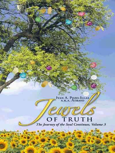 jewels_of_truth_the_journey_of_the_soul_continues-pozo-illas_a_k_a_atrayo_ivan_a-32850670-556066055-frntl